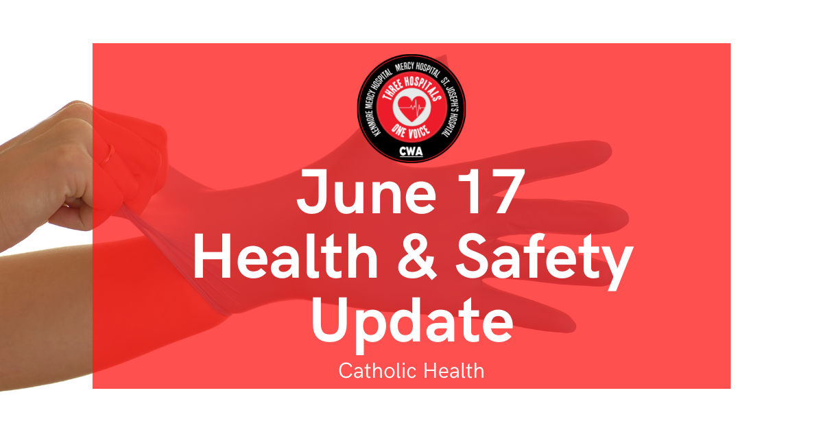 """Graphic with """"June 17 Health and Safety Update"""" and picture of hand with glove on"""