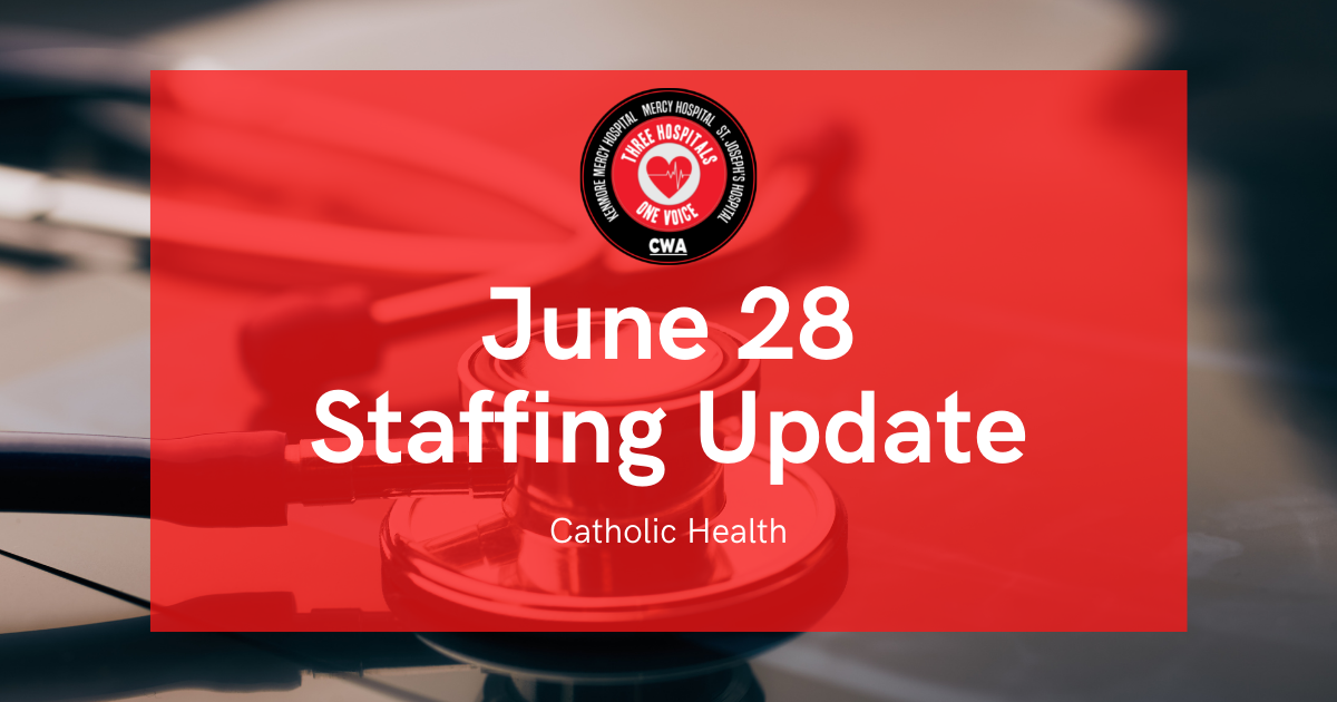 """Graphic with """"June 28 Staffing Update"""" and picture of a stethoscope"""